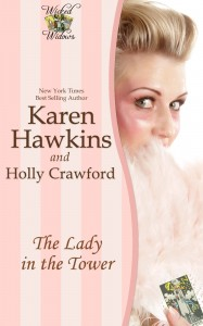 The Lady in the Tower by Karen Hawkins and Holly Crawford